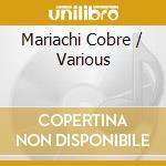 Mariachi cobre cd musicale di Cobre Mariachi