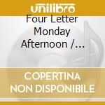 Four letter monday aftern cd musicale di Out of focus