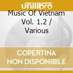 Volume 1.2 cd musicale di Music of vietnam