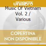 Volume 2 cd musicale di Music of vietnam