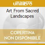 Art from sacred landscapes cd musicale di Inkuyo