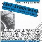 Orff-schulwerk vol. 2 / musik for kinder cd musicale di Artisti Vari