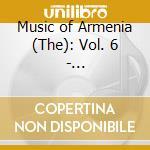Music Of Armenia 6 - Nagorno-Karabakh cd musicale di Music of armenia 6