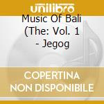 Jegog cd musicale di Music of bali 1