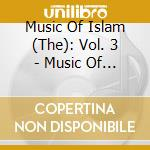 MUSIC OF THE NUBIANS                      cd musicale di Music of islam - 3