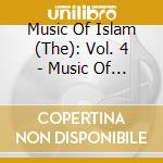 Music Of Islam -  4 - Music Of The Arabian Peninsula - Doha cd musicale di Music of islam - 4
