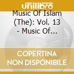 MUSIC OF PAKISTAN - U. B. FATEH ALI KHAN  cd musicale di MUSIC OF ISLAM - 13