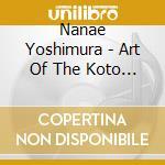The art of the koto vol. 2 cd musicale di Nanae Yoshimura