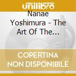 Yoshimura, Nanae - The Art Of The Koto 3 cd musicale di Nanae Yoshimura