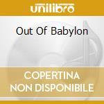 Various - Out Of Babylon - Music Of Baghdadi-Jewis cd musicale di ARTISTI VARI