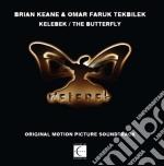 Kelebek - the butterfly cd musicale di KEANE-TEKBILEK-KELEBEK