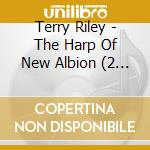 The harp of new al. 08 cd musicale di Terry Riley