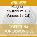 Magnum mysterium ii cd musicale di Artisti Vari