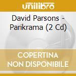 Parikrama cd musicale di David Parsons