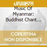 Buddhist chant in the pali tradition cd musicale di V A