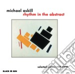 Rhythm in the abstract cd musicale di Michael Askill