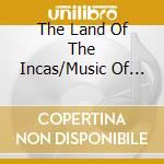 Land of the incas cd musicale di Inkuyo