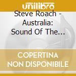 Australia: sound of the earth cd musicale di Roach s./hudson d.