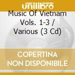 The complete 3-cd box set cd musicale di Music of vietnam