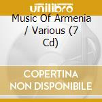 The complete 7-cd box set cd musicale di Music of armenia
