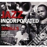 Jazz Incorporated - Live At Smalls cd musicale di Miscellanee