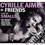 Cyrille aim�e and friends cd musicale di Cyrille Aim�e