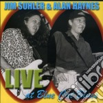 LIVE AT BLUE CAT BLUES cd musicale di JIMI SUHLER & ALAN HAYNES