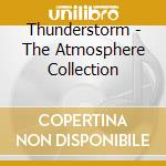 THUNDERSTORM                              cd musicale di Collectio Atmosphere