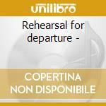 Rehearsal for departure - cd musicale di Damien Jurado