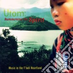Summoning the spirit - cd musicale di Utom