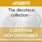 The discoteca collection - cd musicale di Missao de pesquisas folclorica