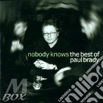 Nobody knows, best... - brady paul cd musicale di Paul Brady