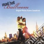 Mad hot ballroom cd musicale di P.lee/g.miller/b.dar