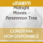 Persimmon tree cd musicale di Movies Midnight