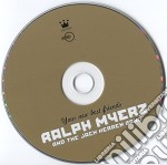 YOUR NEW BEST FRIENDS                     cd musicale di Ralph and the Myerz