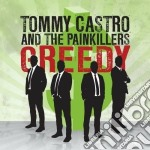 (LP VINILE) Greedy (45 giri) lp vinile di Tommy castro & the p