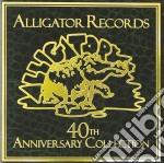 Alligator Records 40th Anniversary cd musicale di ARTISTI VARI