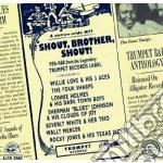 Shout, brother, shout - cd musicale di Artisti Vari