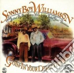 Goin' in your direction - williamson sonny boy cd musicale di Sonny boy williamson