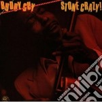 Stone crazy! cd musicale di Buddy Guy