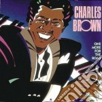 Charles Brown - One More For The Road cd musicale di Charles Brown