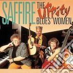 Saffire & The Uppity Blues Women cd musicale di Saffire