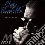 SIGNATURE cd musicale di MUSSELWHITE CHARLIE