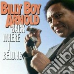 Back where i belong cd musicale di Billy boy arnold