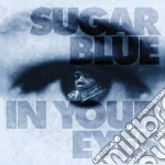In your eyes cd musicale di Blue Sugar