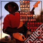 Border town legend - hunter long john cd musicale di Long john hunter