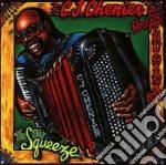 The big squeeze - chenier c.j. cd musicale di C.j.chenier & red hot louisian