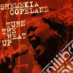 TURN THE HEAT UP - cd musicale di SHEMEKIA COPELAND