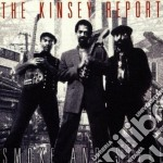 Smoke and steel - kinsey report cd musicale di The kinsey report
