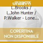 LONE STAR SHOOTOUT cd musicale di BROOKSHUNTER & WALKER